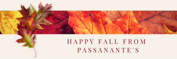 Happy Fall From Passanante's